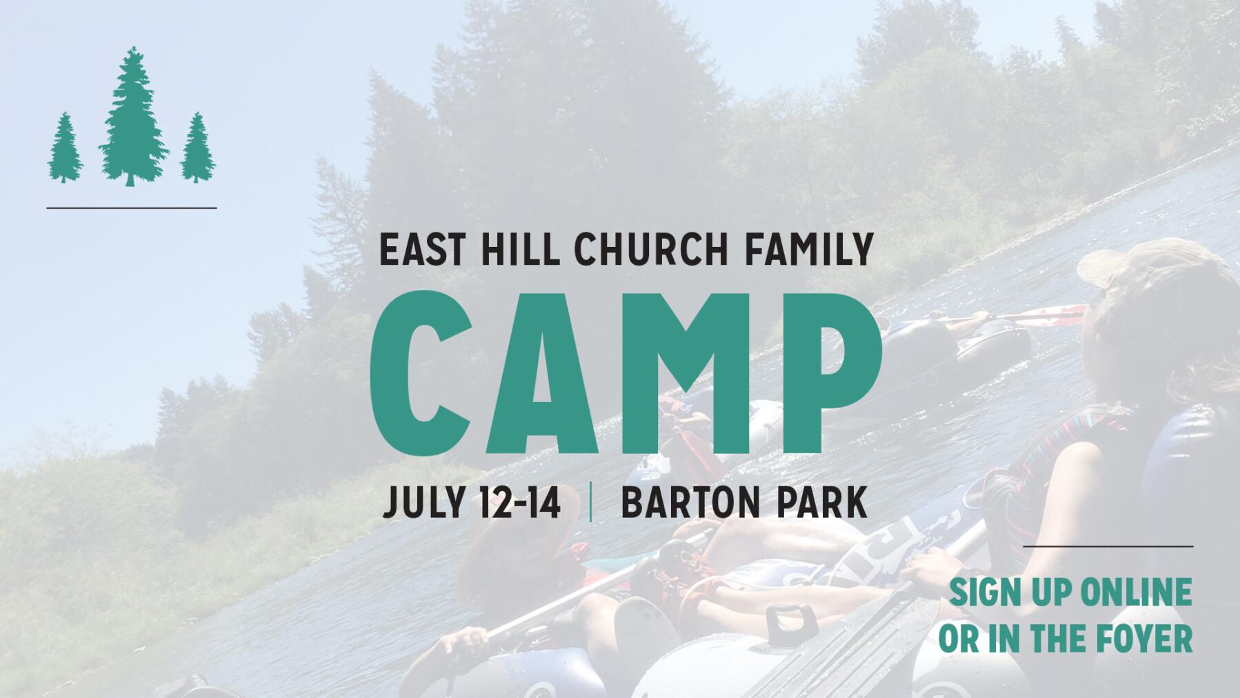 East Hill Church Family Camp