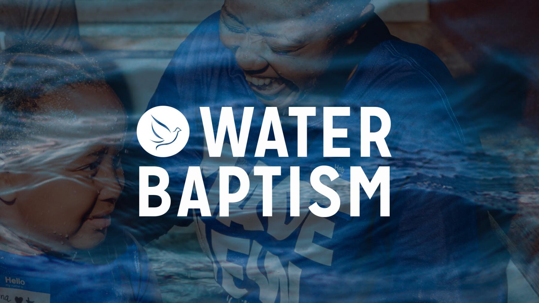Water Baptism Orientation