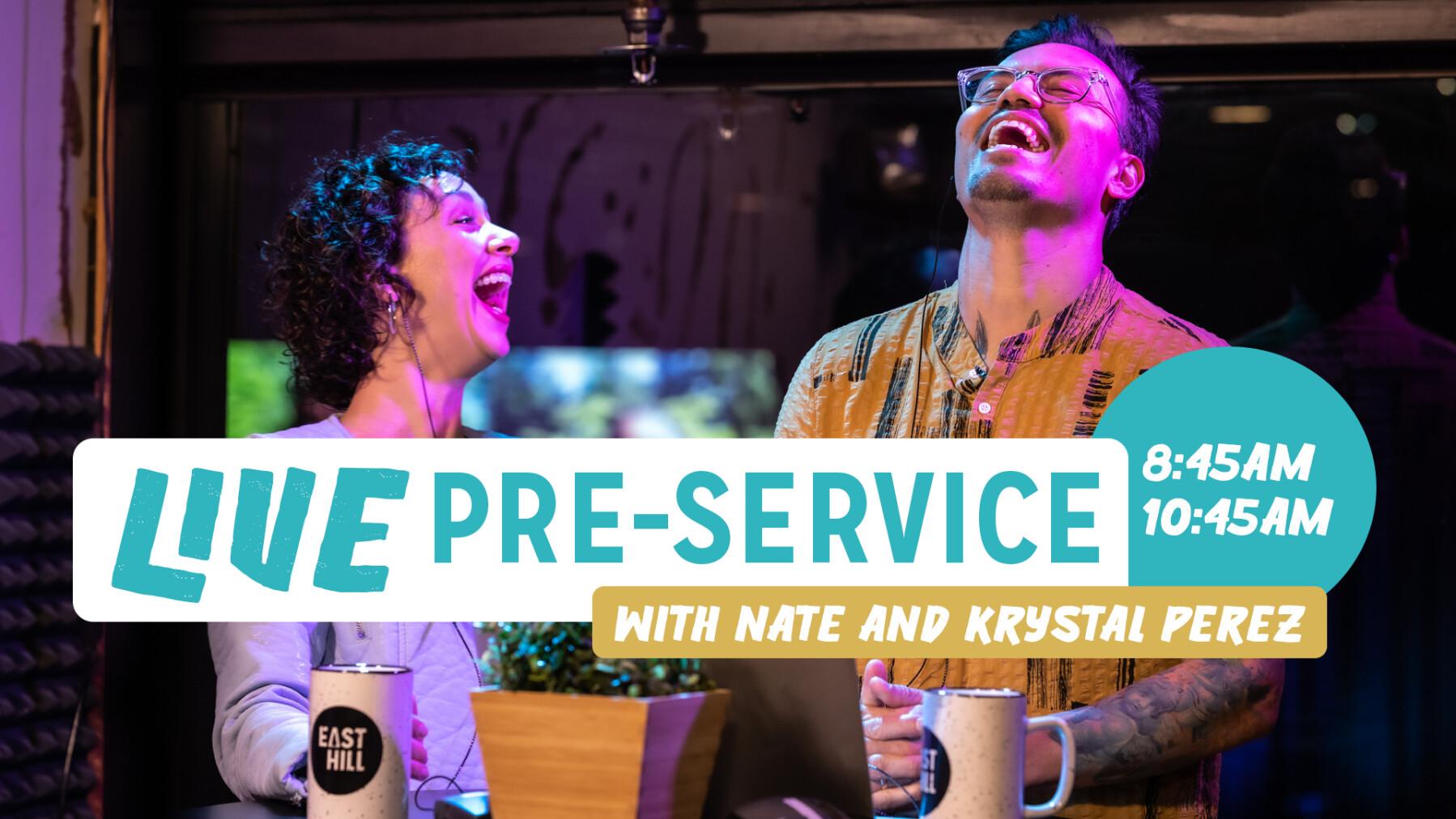 Live Pre-Service with Nate & Krystal